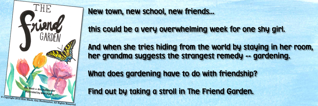 New town, new school, new friends...  this could be a very overwhelming week for one shy girl. And when she tries hiding from the world by staying in her room,  her grandma suggests the strangest remedy -- gardening. What does gardening have to do with friendship?  Find out by taking a stroll in The Friend Garden.
